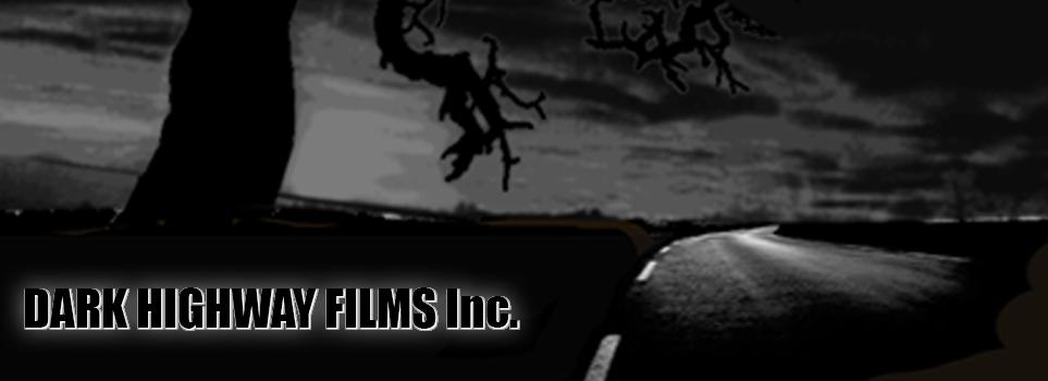 DARK HIGHWAY FILMS